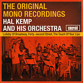 The Original Mono Recordings by Hal Kemp