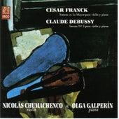 Cesar Franck Sonata en La Mayor para Violín y Piano - Claude Debussy, Sonata Nº 3 para Violín y Piano by Olga Galperín