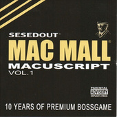 Macuscript Vol. 1 by Mac Mall