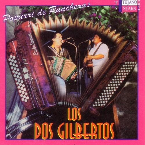 Popurri de Rancheras by Los Dos Gilbertos