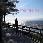 You Are First - Single by Color