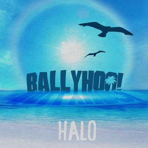 Halo EP by Ballyhoo!