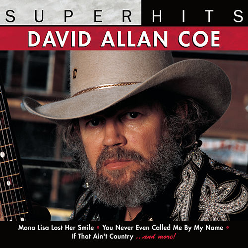 Super Hits by David Allan Coe