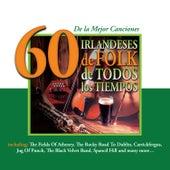 60 de la Mejor CancionesIrlandeses de Folk de Todos los Tiempos by Various Artists