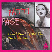 I Don't Want to Set the World on Fire by Patti Page