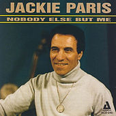 Nobody Else but Me by Jackie Paris