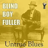 Untrue Blues by Blind Boy Fuller