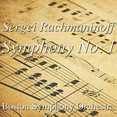 Sergei Rachmaninoff Symphony No. 1 by Boston Symphony Orchestra