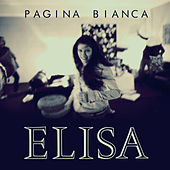 Pagina bianca - Radio Version by Elisa