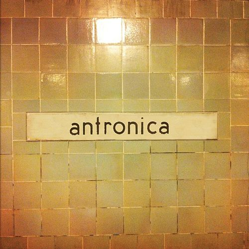 Antronica by Anton Barbeau