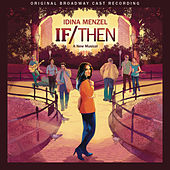 If/Then: A New Musical (Original Broadway Cast Recording) by If/Then: A New Musical Orchestra