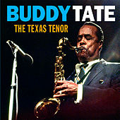 The Texas Tenor by Buddy Tate