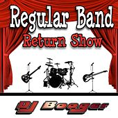 Regular Band Return Show by DJ Booger