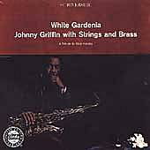 White Gardenia by Johnny Griffin