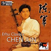 Erhu Classics by Chen Jun