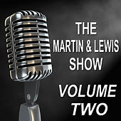 The Martin & Lewis Show - Old Time Radio Show, Vol. Two by Dean Martin