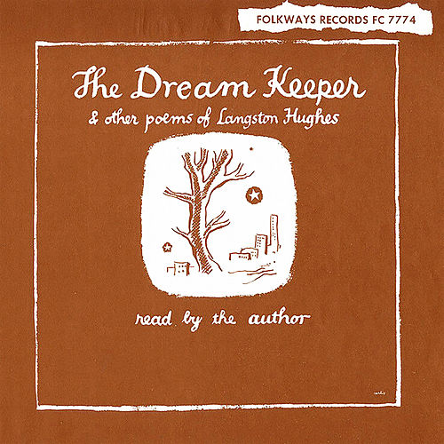 The Dream Keeper & Other Poems of Langston Hughes by Langston Hughes