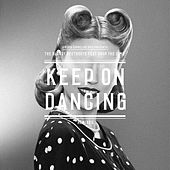 Keep On Dancing (Remixes) by The Bloody Beetroots