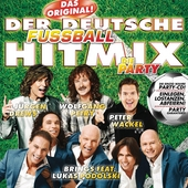 Der deutsche Fussball Hitmix - Die Party von Various Artists