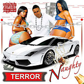 Naughty by Terror