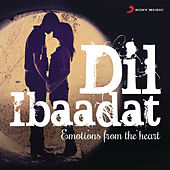 Dil Ibaadat (Emotions from the Heart) by Various Artists