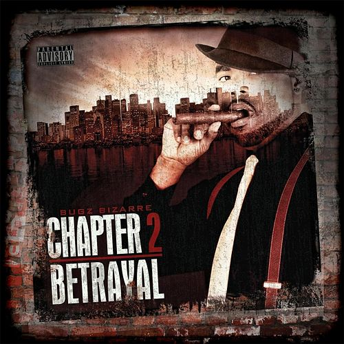 Chapter 2 (Betrayal) by Bugz Bizarre