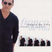 Nada Es Igual by Franco De Vita