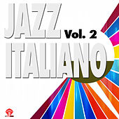 Jazz Italiano Vol. 2 by Various Artists