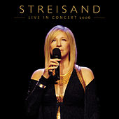 Live In Concert 2006 by Barbra Streisand