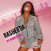 My Bubble Gum by Rasheeda