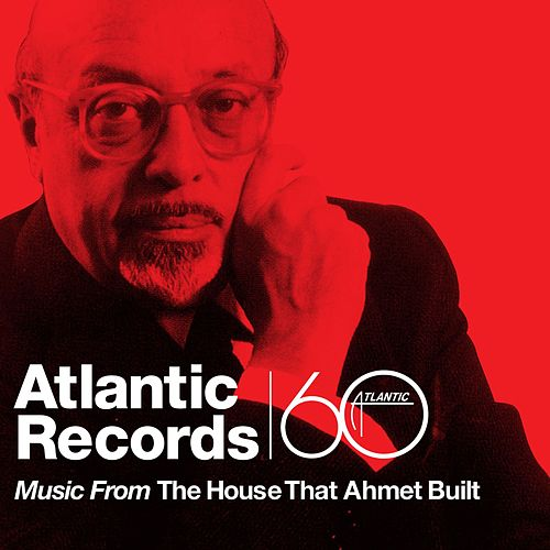 Music From The House That Ahmet Built by Various Artists