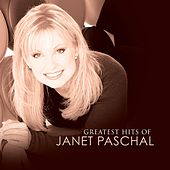 Greatest Hits Of Janet Paschal by Janet Paschal