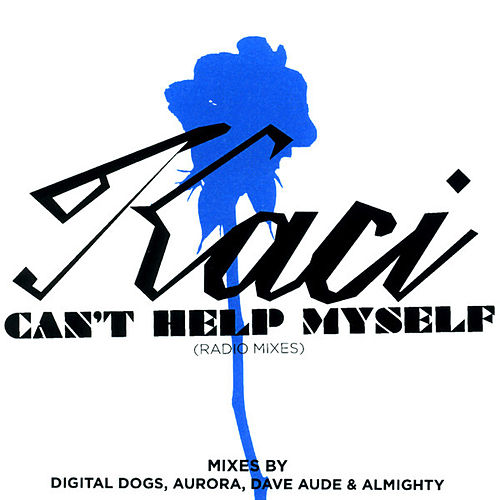 Can't Help Myself (The Radio Edits) by Kaci