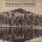 Folk Songs Of Ontario by Various Artists