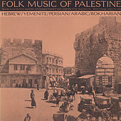 Folk Music Of Palestine by Various Artists