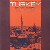 Folk And Traditional Music Of Turkey by Various Artists