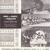 Songs And Dances Of Yugoslavia by Various Artists