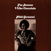 The Reason I Like Chocolate by Nikki Giovanni
