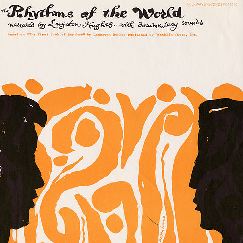 Rhythms of the World by Langston Hughes