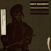 Davy Crockett Autobiography Read by Bill Hayes by Bill Hayes