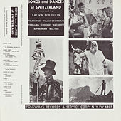 Songs and Dances of Switzerland by Various Artists