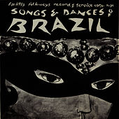 Songs and Dances of Brazil by Unspecified