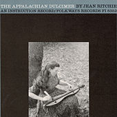 The Appalachian Dulcimer: An Instructional Record by Various Artists