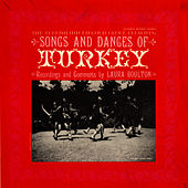 Songs and Dances of Turkey by Unspecified