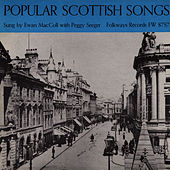 Popular Scottish Songs by Ewan MacColl
