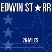 25 Miles by Edwin Starr