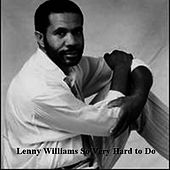 So Very Hard To Do by Lenny Williams