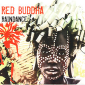 Raindance by Red Buddha