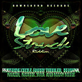 Downsound Records Love Struck Riddim by Various Artists