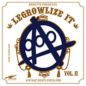 Legrowlize It Volume II by A-Plus